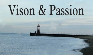 Vision and Passion